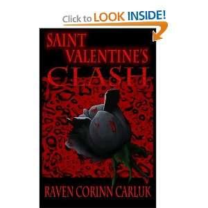 Saint Valentines Clash (9781460925614) Raven Corinn Carluk Books