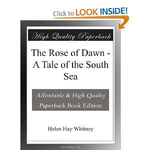 Dawn   A Tale of the South Sea Helen Hay Whitney  Books
