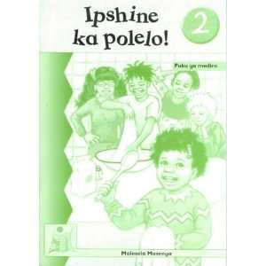 Puku Ya Mediro (Seanamarena) (9780702160097): Malesela Masenya: Books