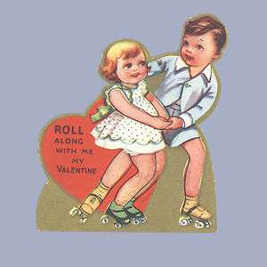 Vintage Valentine Card ROLLER SKATES Roll Along With Me 1930s