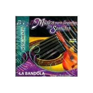 MUSICA PARA DESPERTAR LOS SENTIDOS LA BANDOLA/LOS LIRICOS