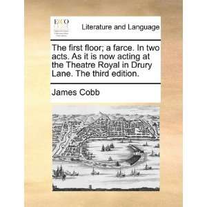 in Drury Lane. he hird ediion. (9781170428689) James Cobb Books