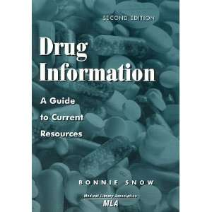 Drug Information (9780810833203) Bonnie Snow Books