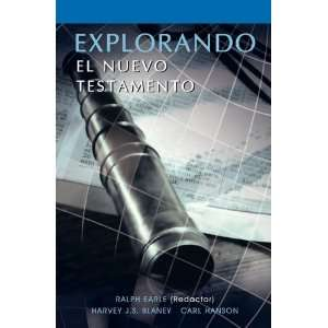 EXPLORANDO EL NUEVO TESTAMENTO (Spanish Exploring the New