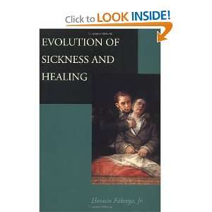 of Sickness and Healing (9780520219533) Jr. Horacio Fábrega Books