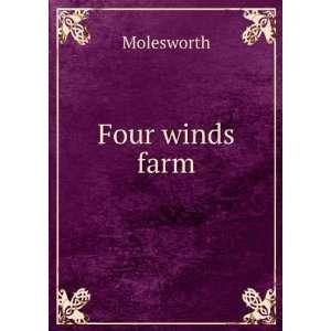 Four winds farm Molesworh Books
