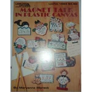 Magnet Talk in Plastic Canvas: Maryanne Moreck: Books