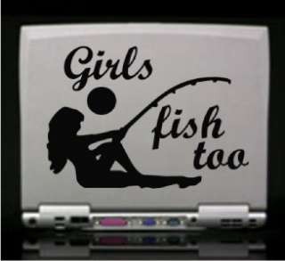 Girls Fish Too Hunt Die Cut Vinyl Decal Sticker