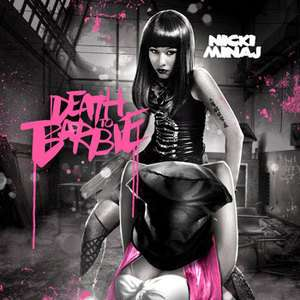 Nicki Minaj Death To Barbie OFFICIAL Mixtape CD