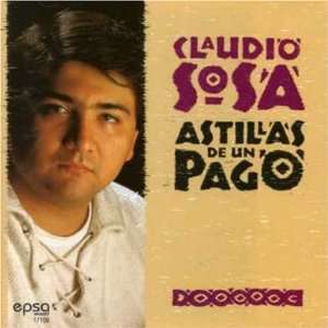 Astillas De Un Pago: Claudio Sosa: Music
