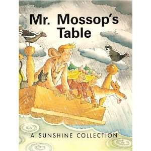 Mr. Mossops Table (A Sunshine Collection, Level 8