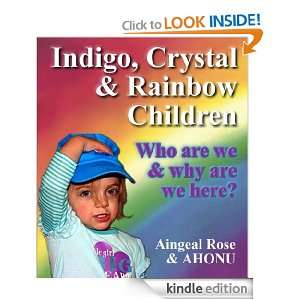 Indigo, Crystal & Rainbow Children   Who are we and Why are we here