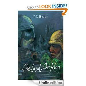 One Land, One King: Y.S. Hassan:  Kindle Store