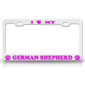 LOVE MY GERMAN SHEPHERD Dog Pet Animal High Quality STEEL /METAL Auto
