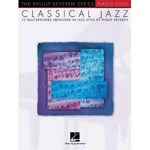Classical Jazz   15 Masterworks in Jazz Style   Piano Solo