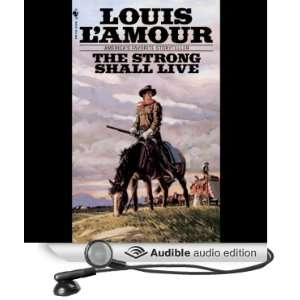The Strong Shall Live (Dramatized) (Audible Audio Edition