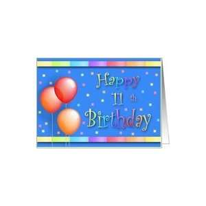 11 Years Old Balloons Happy Birthday Fun Card: Toys & Games