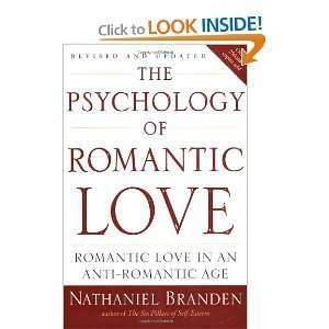 The Psychologyof Romantic Love byBranden Branden Books