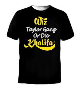 Taylor Gang or DIE Hip Hop Rap Song Wiz Khalifa T Shirt