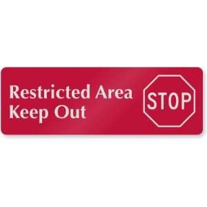 Restricted Area Keep Out (with Stop Sign Symbol