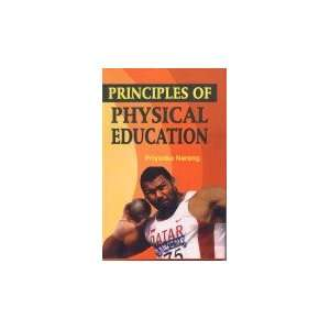 of Physical Education (9788178793610): Priyanka Narang: Books