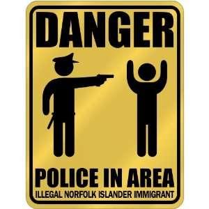 New  Danger  Police In Area   Illegal Norfolk Islander