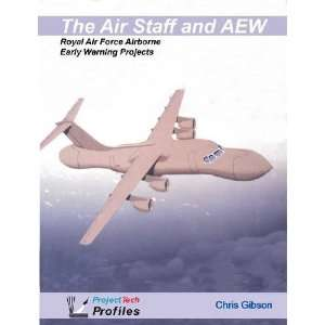 The Air Staff and AEW Royal Air Force Airborne Early