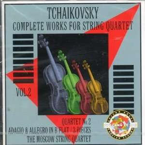 String Quartet 2 / 3 Short Pieces Tchaikovsky, Moscow String Quartet