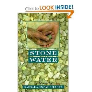 Stone Water (9780613123549) Barbara Gilbert Books