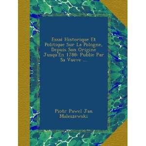 Par Sa Vueve  (French Edition): Piotr Pawel Jan Maleszewski: Books