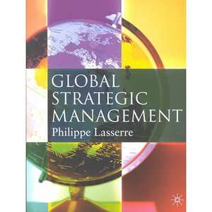 Global Strategic Management, Lasserre, Philippe ARCHIVE