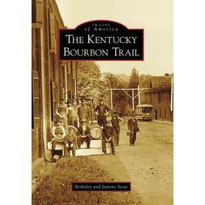 The Kentucky Bourbon Trail, Scott, Berkeley History