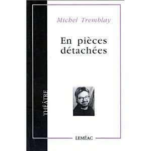 (Theatre) (French Edition) (9782760903494): Michel Tremblay: Books