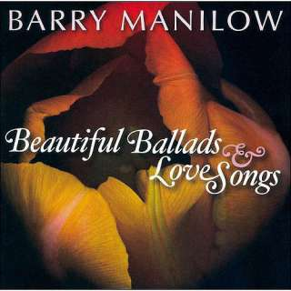Beautiful Ballads & Love Songs, Barry Manilow Pop