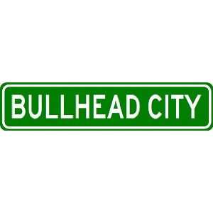 BULLHEAD CITY City Limit Sign   High Quality Aluminum