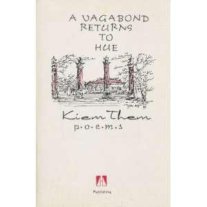 A Vagabond Returns to Hue: Kiem Them: Books