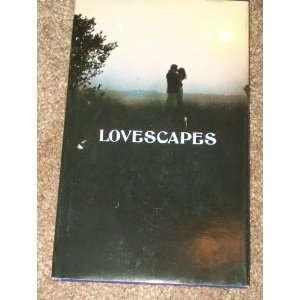 Lovescapes (Hallmark editions) (9780875292328): Julia