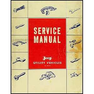 1957 1959 Jeep Pickup Truck Wagon Repair Shop Manual Original: AMC