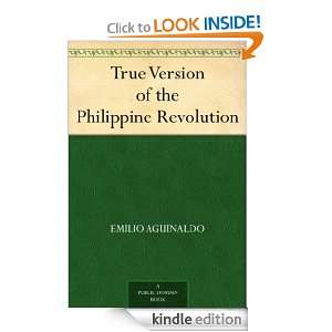the Philippine Revolution: Emilio Aguinaldo:  Kindle Store