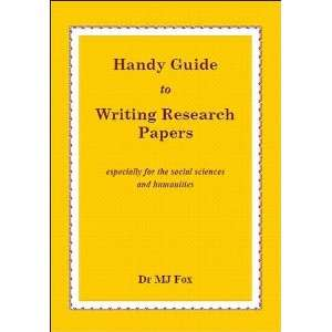 Handy Guide to Writing Research Papers: (Especially for