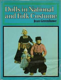 Dolls in National and Folk Costume by Jean Greenhowe