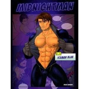Midnight Man  Blue Icemann Bücher