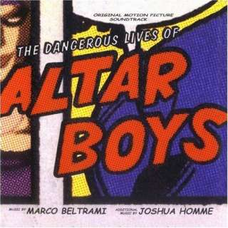 Dangerous Lives of Altar Boys: Soundtrack [Marco Beltrami]