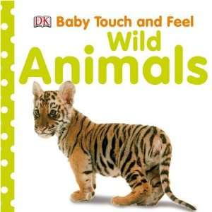 Animals (Baby Touch & Feel) (9781405341226): Dorling Kindersley: Books