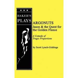 Argonuts (9780874403077) Scott Lynch Giddings Books