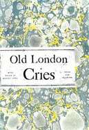 Old London Street Cries by Andrew White Tuer (Used, New, Out of Print