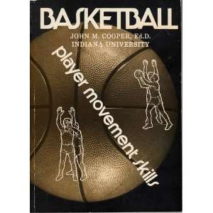 : Player Movement Skills (9780936157115): John M. Cooper: Books