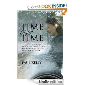 Time After Time: Paul Kelly:  Kindle Store