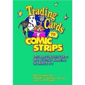 Trading Cards to Comic Strips Popular Culture Texts And