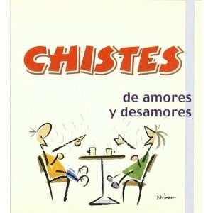 Chistes de amores y desamores (9788496194663): Unknown
